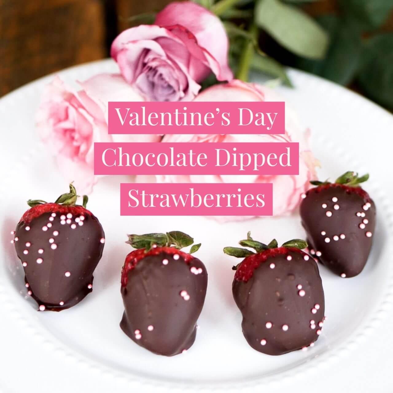 Valentine's Day Chocolate Dipped Strawberries