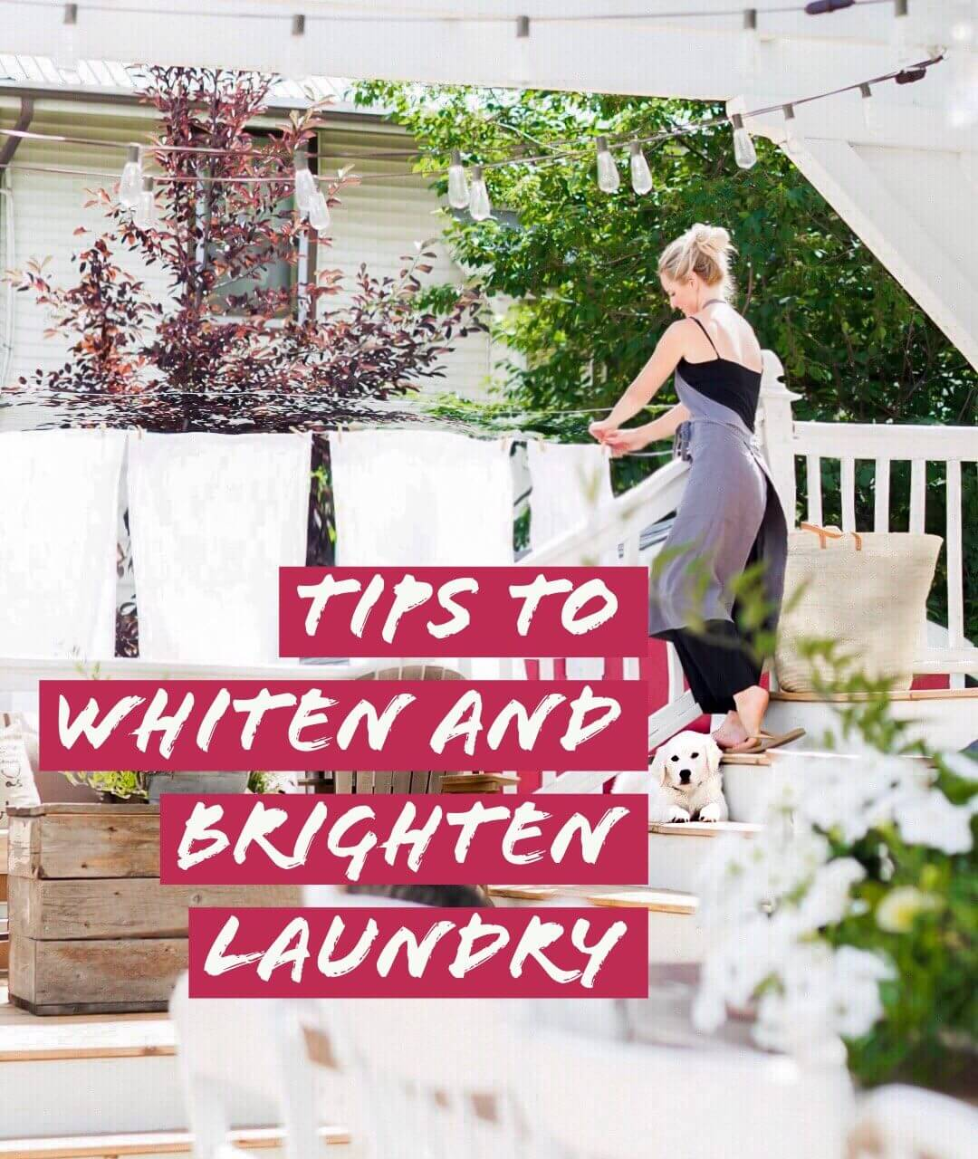 Tips to Whiten and Brighten Laundry