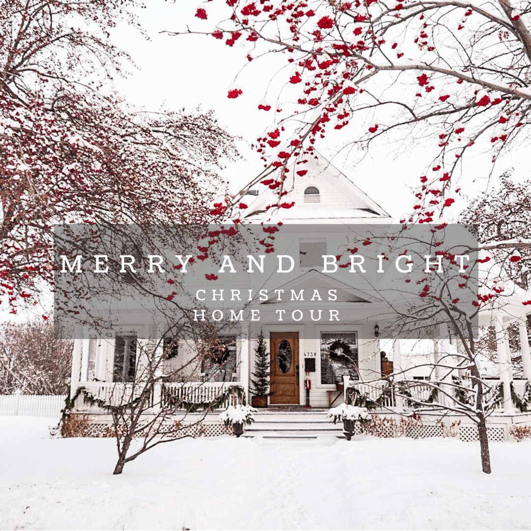 Merry And Bright Christmas Home Tour – Part One