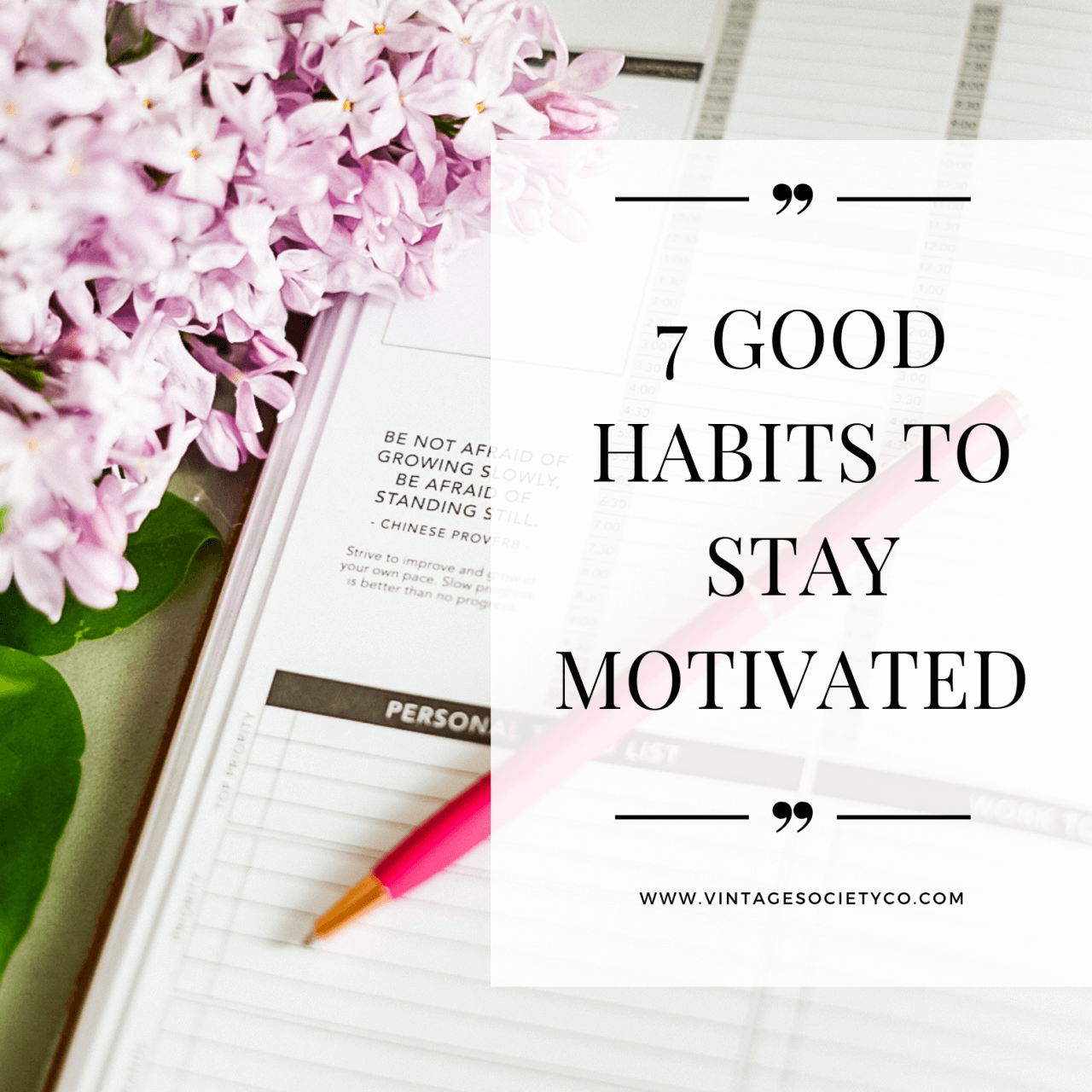 7 Good Habits to Stay Motivated