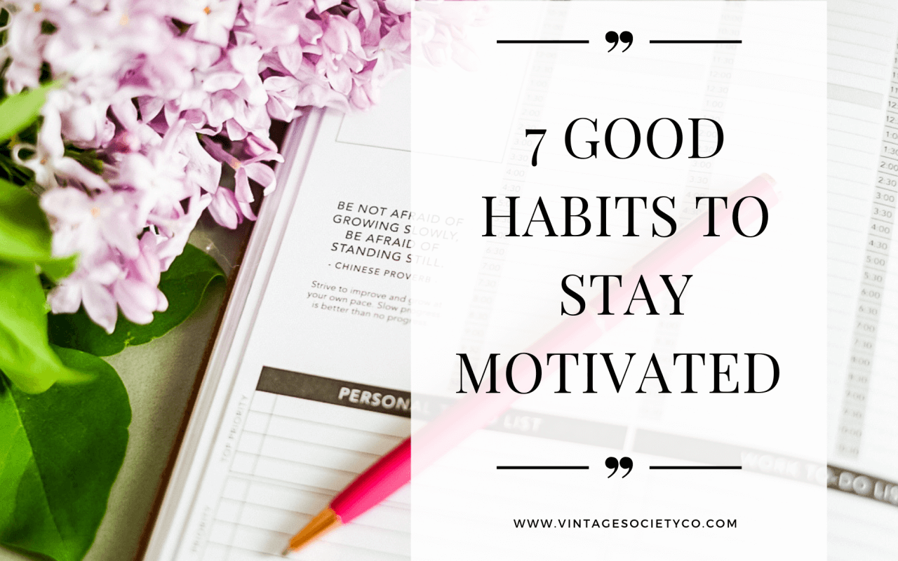 good habits to stay motivated