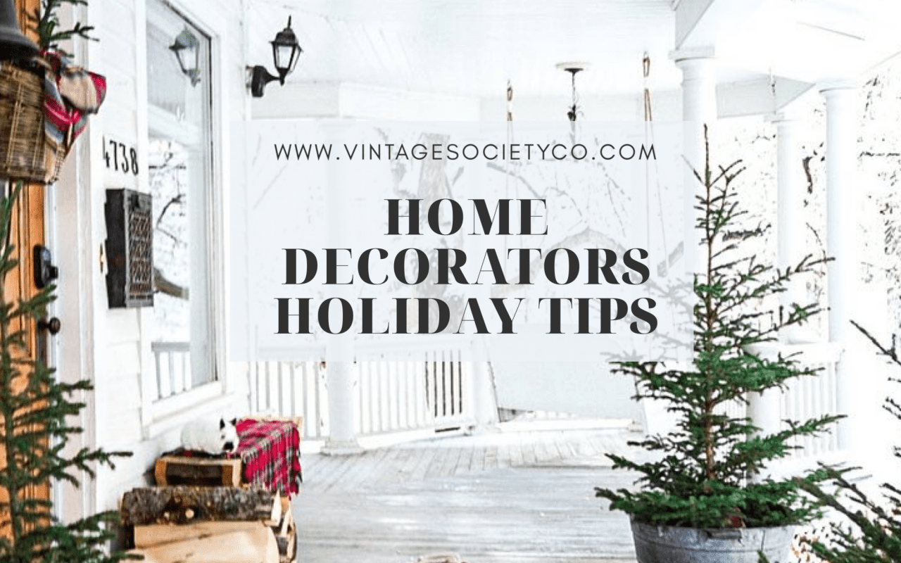 Home Decorators Holiday Tips