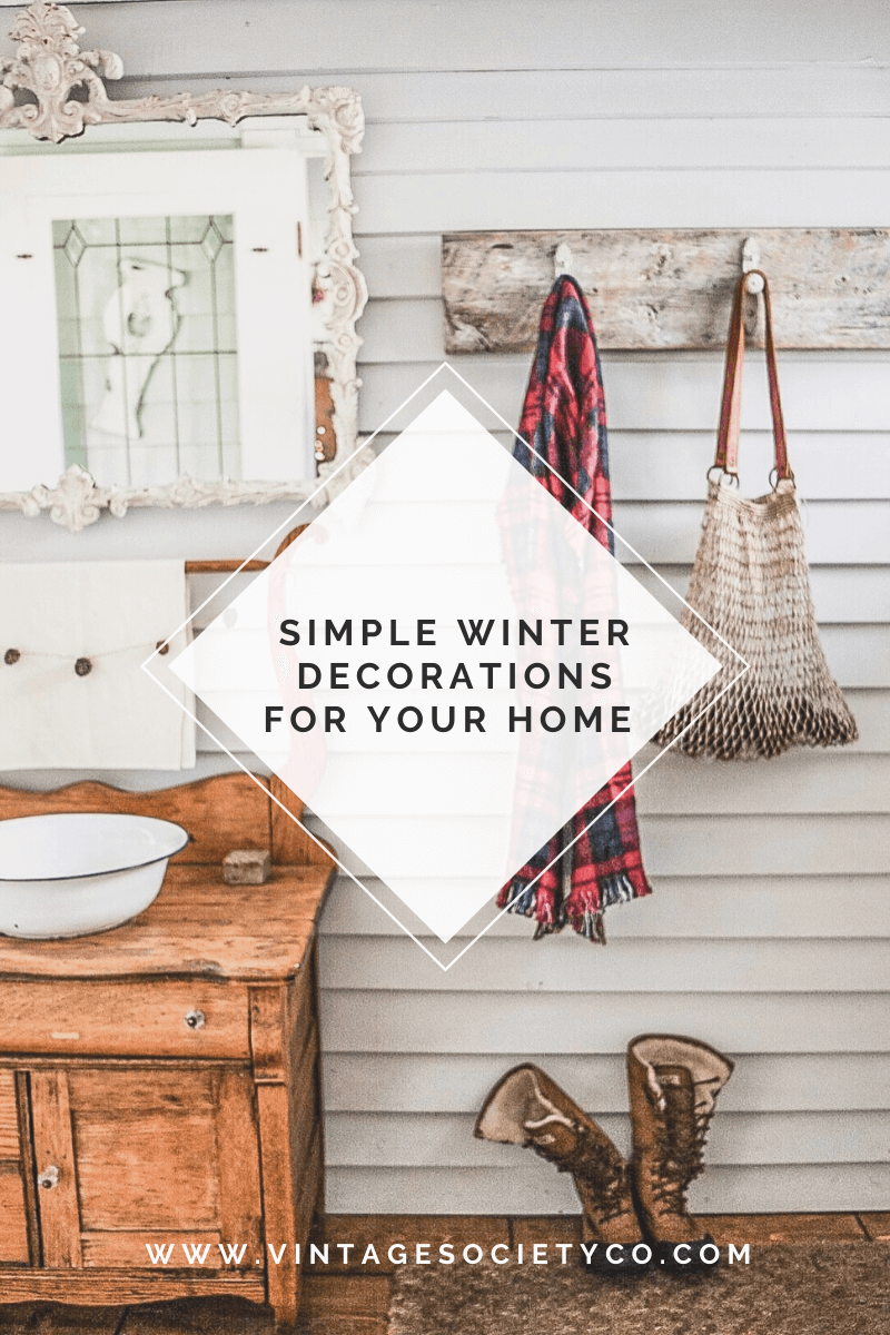 Simple Winter Decorations for your Home