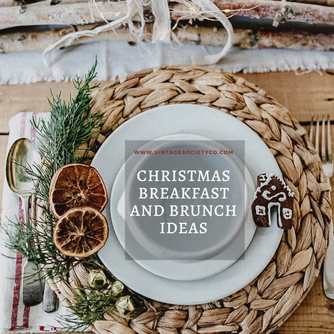 Christmas Breakfast and Brunch Ideas