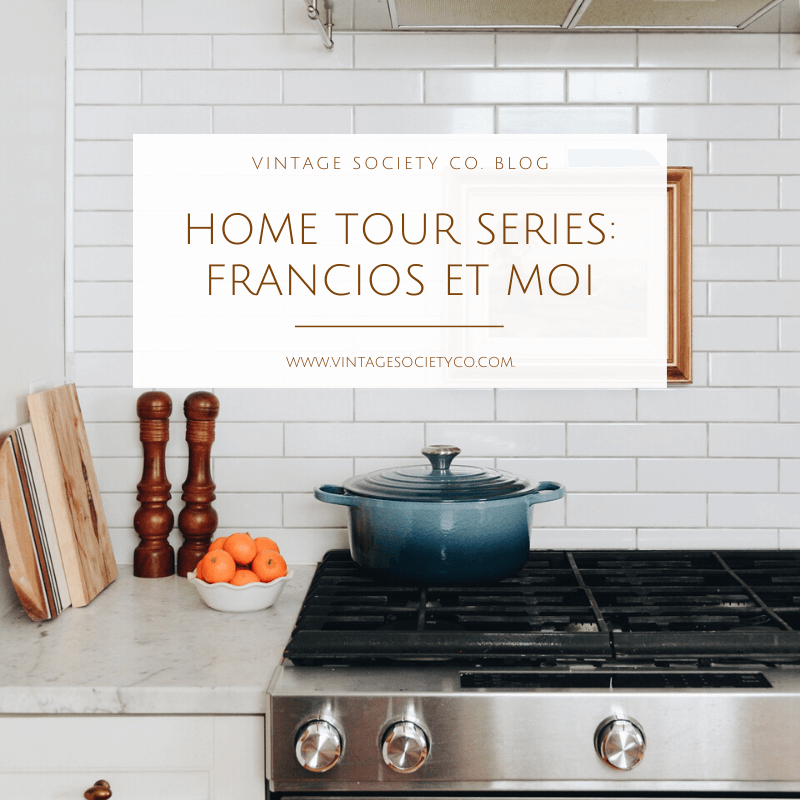 Home Tour Series Curl up with Francios et moi